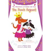The Adventures of Sophia and Coco: The Pooch Pageant