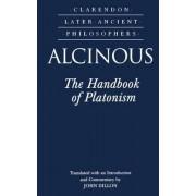 Alcinous: The Handbook of Platonism by Alcinous