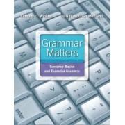 Grammar Matters by Anthony C. Winkler