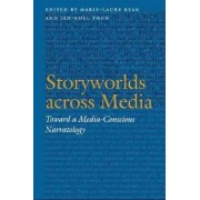 Storyworlds across Media by Marie-Laure Ryan
