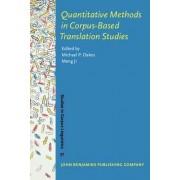 Quantitative Methods in Corpus-Based Translation Studies by Michael P. Oakes