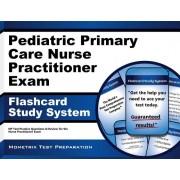 Pediatric Primary Care Nurse Practitioner Exam Flashcard Study System: NP Test Practice Questions and Review for the Nurse Practitioner Exam