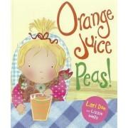 Orange Juice Peas by Lari Don
