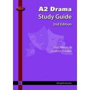 Edexcel A2 Drama Study Guide by Max Harvey