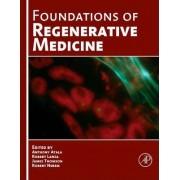 Foundations of Regenerative Medicine by Anthony Atala
