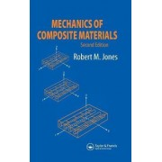Mechanics of Composite Materials by Robert M. Jones