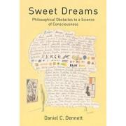 Sweet Dreams by Daniel C. Dennett