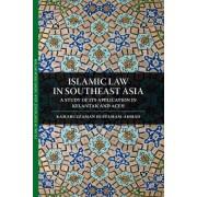 Islamic Law in Southeast Asia by Kamaruzzaman Bustamam-Ahmad