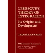 Lebesgue's Theory of Integration by Thomas Hawkins