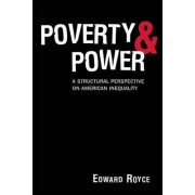 Poverty and Power by Edward Royce