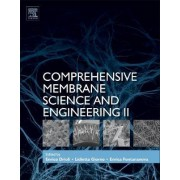 Comprehensive Membrane Science and Engineering by Enrico Drioli