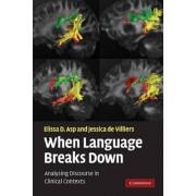 When Language Breaks Down by Elissa D. Asp