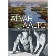 Alvar Aalto by Eeva-Liisa Pelkonen