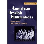 American Jewish Filmmakers by David Desser