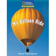 Windows on Literacy Fluent Plus (Science: Physical Science): My Balloon Ride by National Geographic Learning