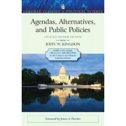 Agendas, Alternatives, and Public Policies, Update Edition, with an Epilogue on Health Care by John W. Kingdon