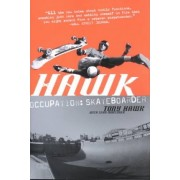 Hawk by Tony Hawk
