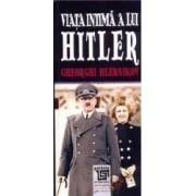 Viata intima a lui Hitler - Gheorghi Hlebnikov