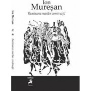 Iluminarea marilor constructii - Ion Muresan