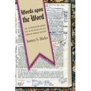 Words upon the Word by James S. Bielo