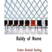 Baldy of Nome by Esther Birdsall Darling