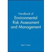 Handbook of Environmental Risk Assessment and Management by Professor Peter P. Calow