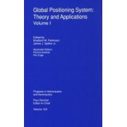 Global Positioning System: v.1 by Branford W. Parkinson