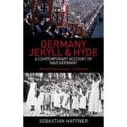 Germany: Jekyll and Hyde by Sebastian Haffner