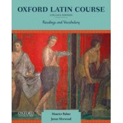 Oxford Latin Course: College Edition by Head of Classics Maurice Balme