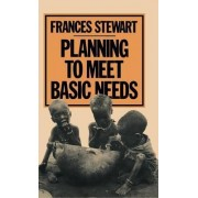 Planning to Meet Basic Needs by Frances Stewart