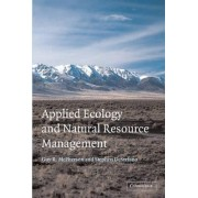 Applied Ecology and Natural Resource Management by Guy McPherson