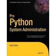Pro Python System Administration by Rytis Sileika