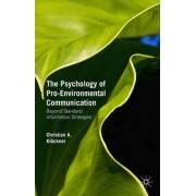 The Psychology of Pro-Environmental Communication 2015 by Christian A. Klockner