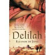 Delilah by Eleanor De Jong