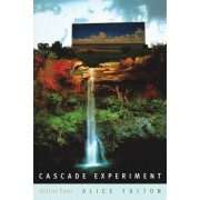 Cascade Experiment by Alice Fulton