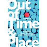 Out of Time & Place by Alexis Clements
