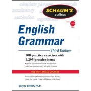 Schaums Outline Of English Grammar 3/E Revised by Eugene Ehrlich