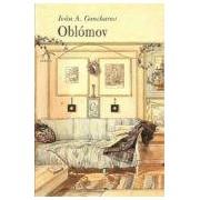 Goncharov Ivan Aleksandrovich Oblomov: Novela En Cuatro Partes