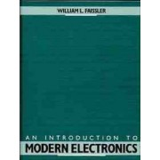 An Introduction to Modern Electronics by William L. Faissler