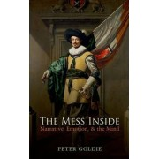 The Mess Inside by Samuel Hall Chair in Philosophy Peter Goldie