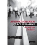Authoritarianism and Polarization in American Politics by Marc J. Hetherington