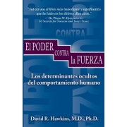 El Poder Contra La Fuerza (Power vs. Force) by Dr Hawkins