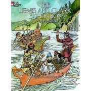 The Lewis and Clark Expedition Coloring Book by Peter F. Copeland