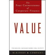 Inc. McKinsey & Company Value: The Four Cornerstones of Corporate Finance