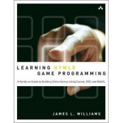 Learning HTML5 Game Programming by James L. Williams