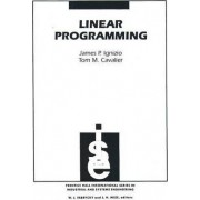 Linear Programming by James P. Ignizio
