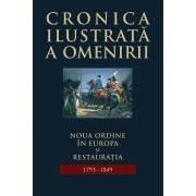 Cronica ilustrata a omenirii, Vol. 8 - Noua ordine in Europa si Restauratia (1793-1849)