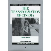 The Transformation of Cinema by E. Bowser