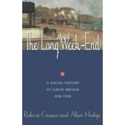 The Long Week-End by Robert R. Graves