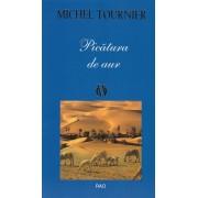Michel Tournier - Picatura de aur